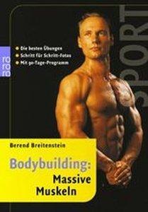 Bodybuilding: Massive Muskeln
