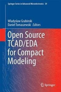 Open Source TCAD/EDA for Compact Modeling