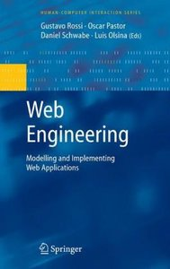 Web Engineering: Modelling and Implementing Web Applications