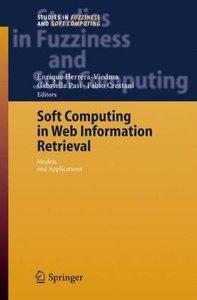 Soft Computing in Web Information Retrieval