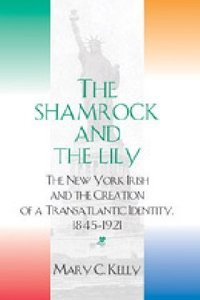 The Shamrock and the Lily