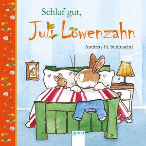 Schlaf gut, Juli Löwenzahn!