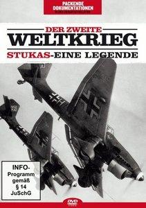 Der zweite Weltkrieg: Stukas-Eine Legende