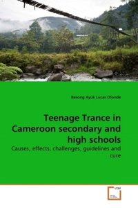 Teenage Trance in Cameroon secondary and high schools