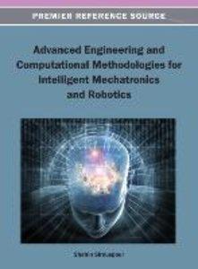 Advanced Engineering and Computational Methodologies for Intelli