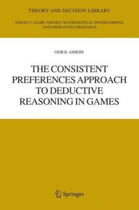 The Consistent Preferences Approach to Deductive Reasoning in Ga