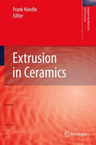 Extrusion in Ceramics