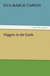 Diggers in the Earth