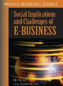 Social Implications and Challenges of E-Business: Premier Refere