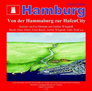 Hamburg - Von der Hammaburg zur HafenCity. 2 CDs