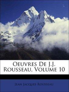Oeuvres De J.J. Rousseau, Volume 10