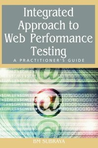 Integrated Approach to Web Performance Testing