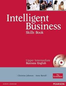 Intelligent Business Upper-Intermediate. Skills Book and CD-ROM