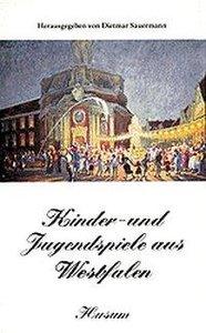 Kinder- und Jugendspiele aus Westfalen