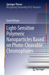 Light-Sensitive Polymeric Nanoparticles Based on Photo-Cleavable
