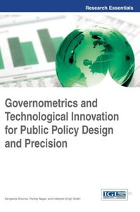 Governometrics and Technological Innovation for Public Policy De