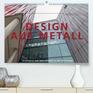 Design aus Metall. Fotografie von Ingo Gerlach und AMS Metallbau