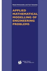Applied Mathematical Modelling of Engineering Problems