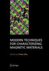 Modern Techniques for Characterizing Magnetic Materials