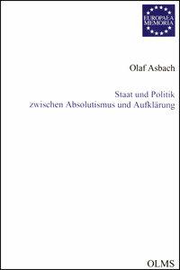 Staat und Politik zwischen Absolutismus und Aufklärung