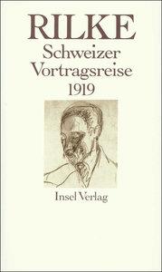 Schweizer Vortragsreise 1919