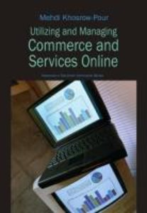 Utilizing and Managing Commerce and Services Online