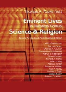 Eminent Lives in Twentieth-Century Science and Religion