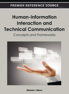 Human-Information Interaction and Technical Communication: Conce