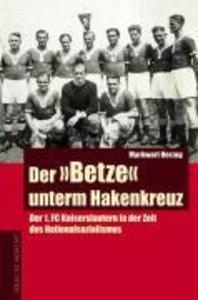 """Der """"Betze"""" unterm Hakenkreuz"""