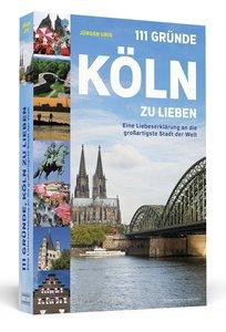 111 Gründe, Köln zu lieben