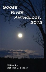 Goose River Anthology, 2013
