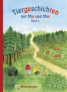 Tiergeschichten mit Mia und Mio 4