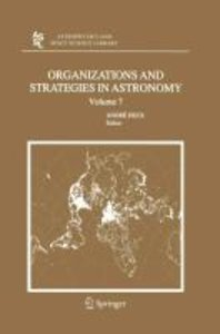 Organizations and Strategies in Astronomy 7