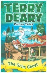 Roman Tales: The Grim Ghost