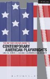The Methuen Drama Guide to Contemporary American Playwrights