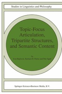 Topic-Focus Articulation, Tripartite Structures, and Semantic Co