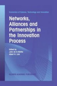 Networks, Alliances and Partnerships in the Innovation Process