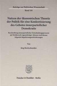 Nutzen der ökonomischen Theorie der Politik für eine Konkretisie