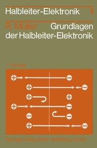 Grundlagen der Halbleiter-Elektronik