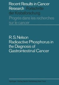 Radioactive Phosphorus in the Diagnosis of Gastrointestinal Canc
