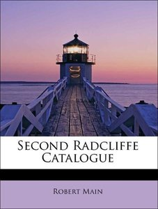 Second Radcliffe Catalogue