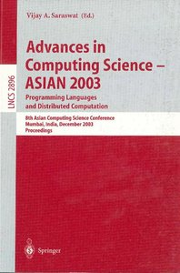Advances in Computing Science - ASIAN 2003, Programming Language