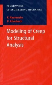 Modeling of Creep for Structural Analysis