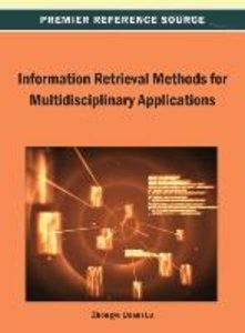 Information Retrieval Methods for Multidisciplinary Applications