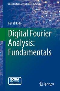 Digital Fourier Analysis: Fundamentals
