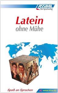 ASSiMiL Selbstlernkurs für Deutsche. Assimil Latein ohne Mühe
