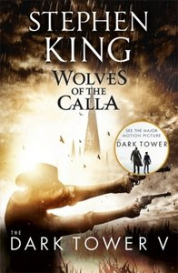 The Dark Tower 5. The Wolves of Calla