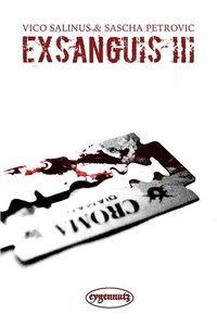 Exsanguis III