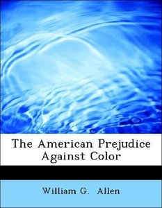 The American Prejudice Against Color