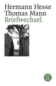 Briefwechsel Hermann Hesse / Thomas Mann